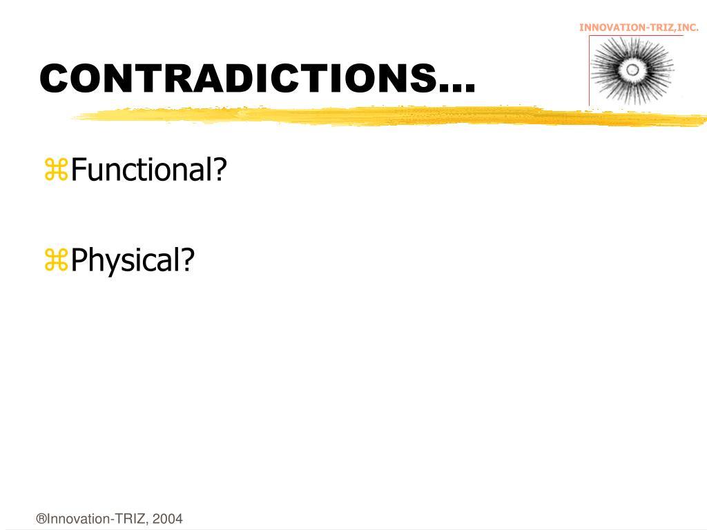 CONTRADICTIONS...