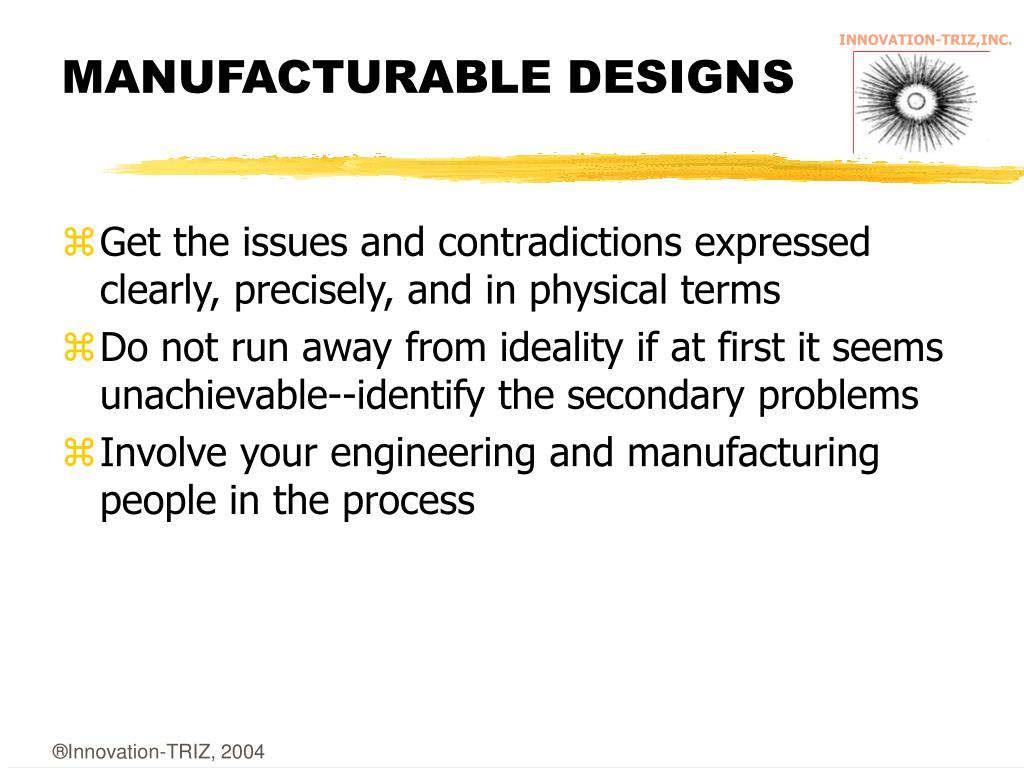 MANUFACTURABLE DESIGNS