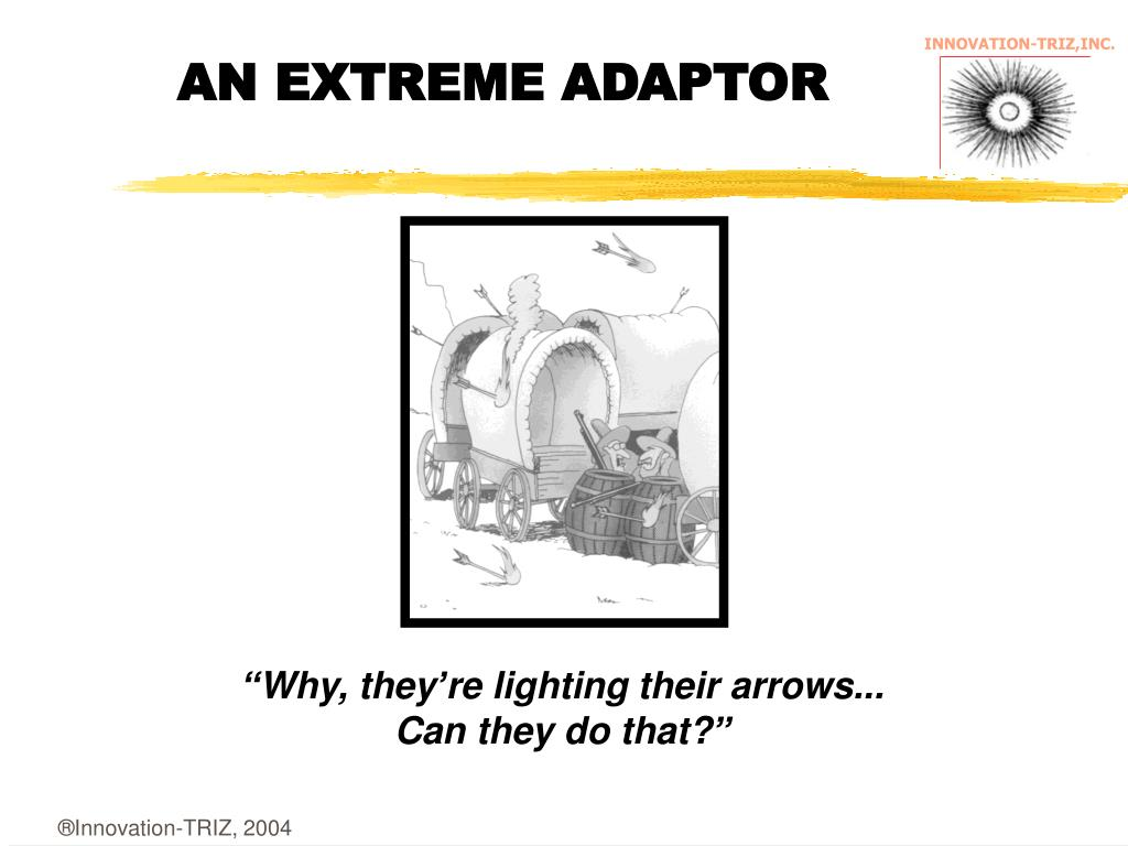 AN EXTREME ADAPTOR