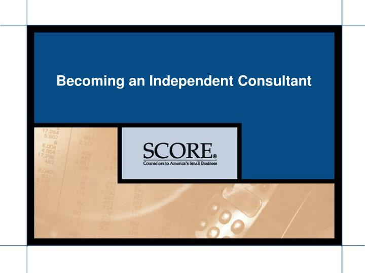 Becoming an Independent Consultant
