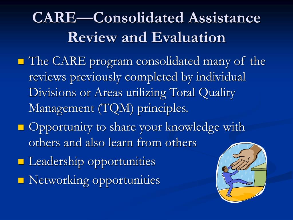 CARE—Consolidated Assistance Review and Evaluation