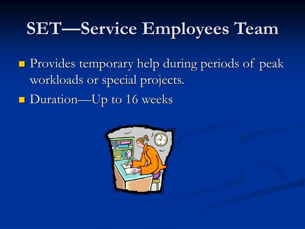 SET—Service Employees Team