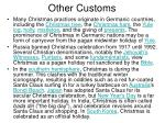 other customs