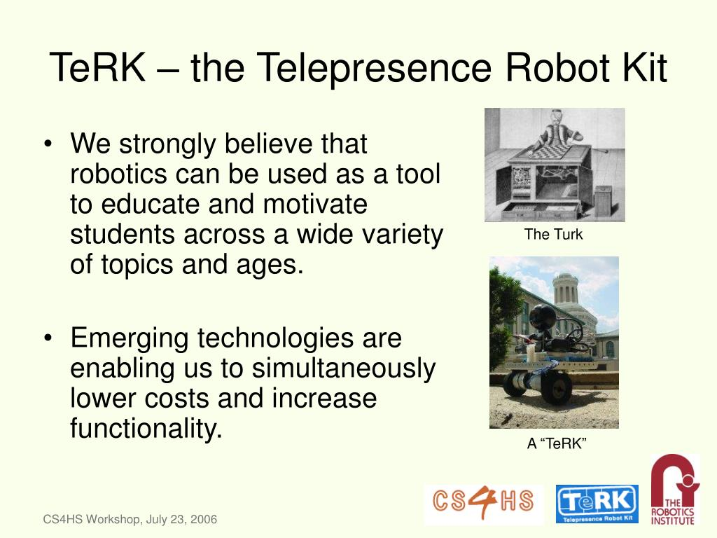 TeRK – the Telepresence Robot Kit