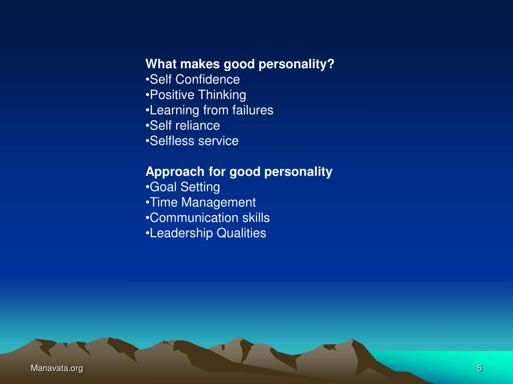 What makes good personality?