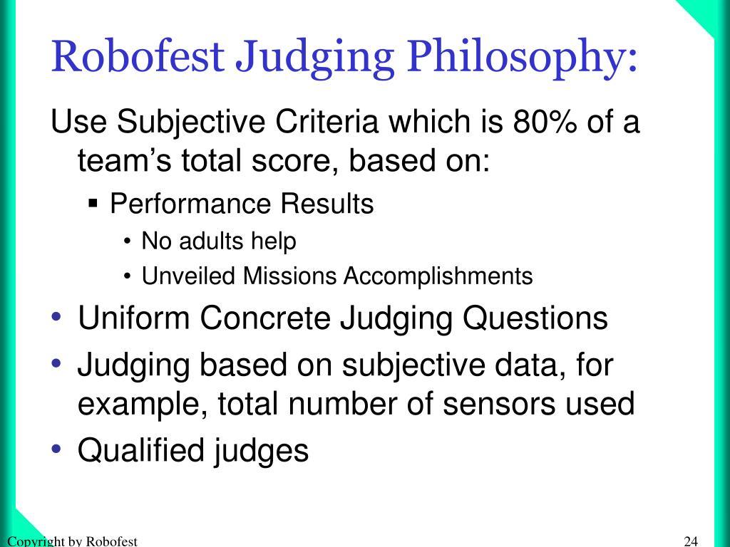 Robofest Judging Philosophy: