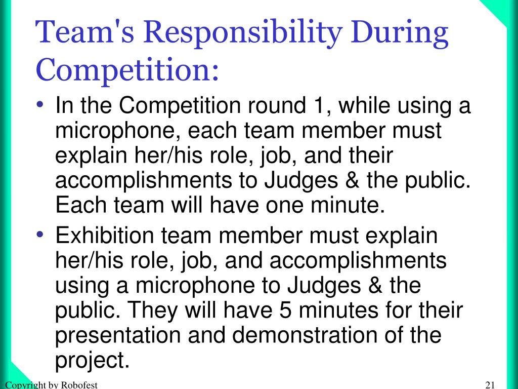 Team's Responsibility During Competition: