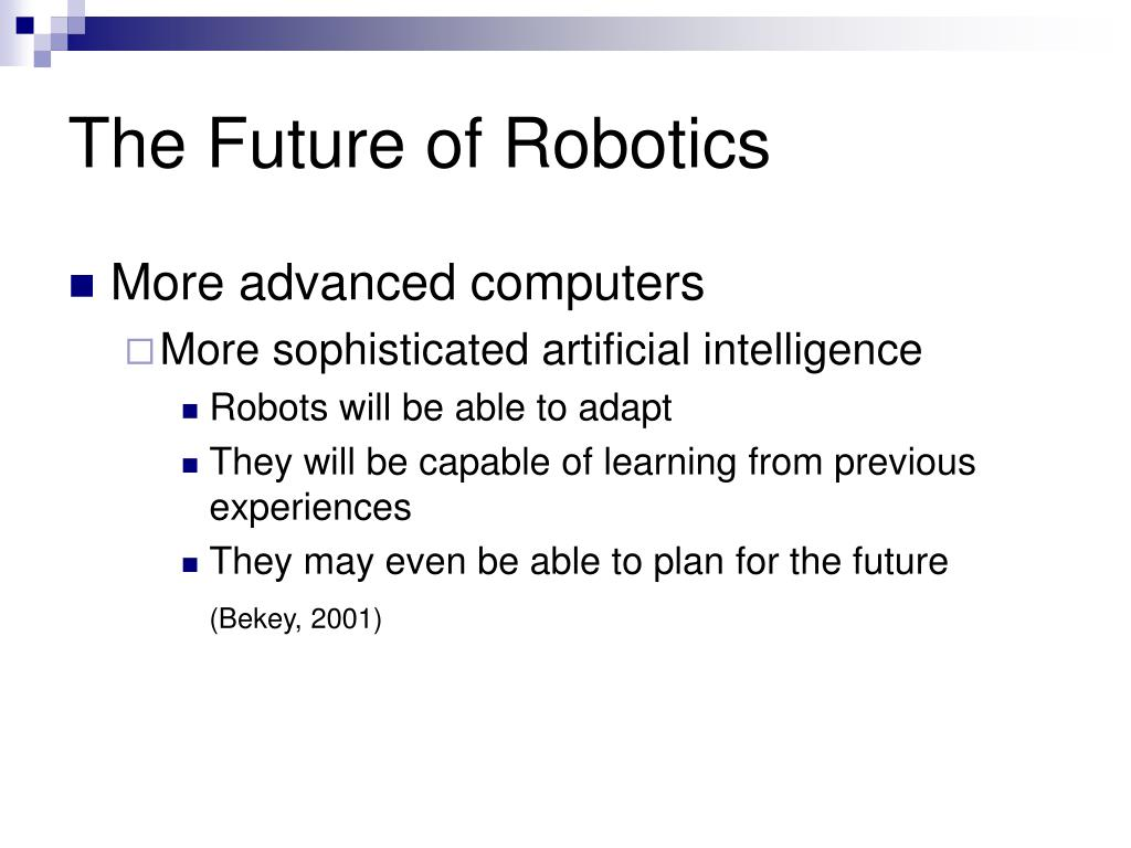 The Future of Robotics
