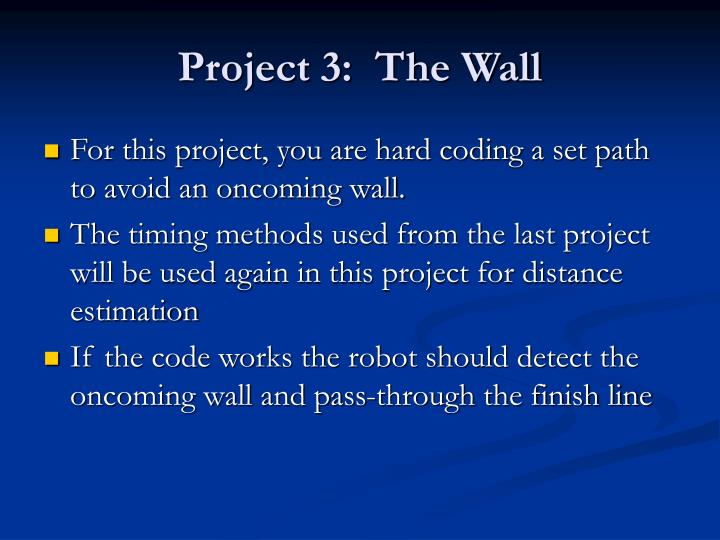 Project 3 the wall