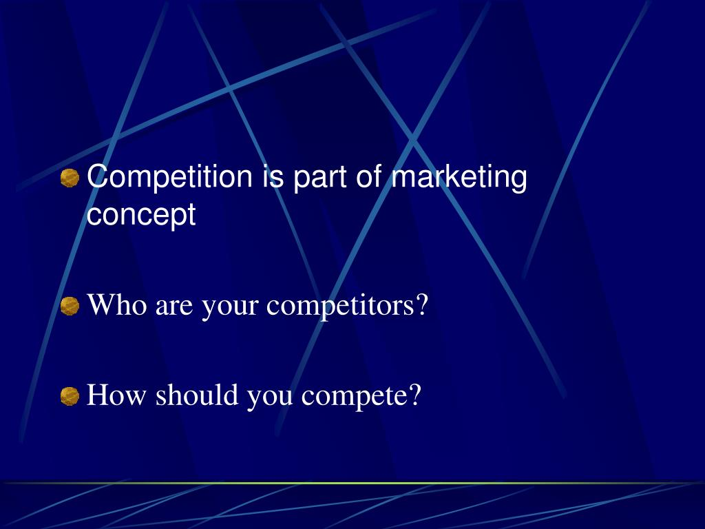 Competition is part of marketing concept
