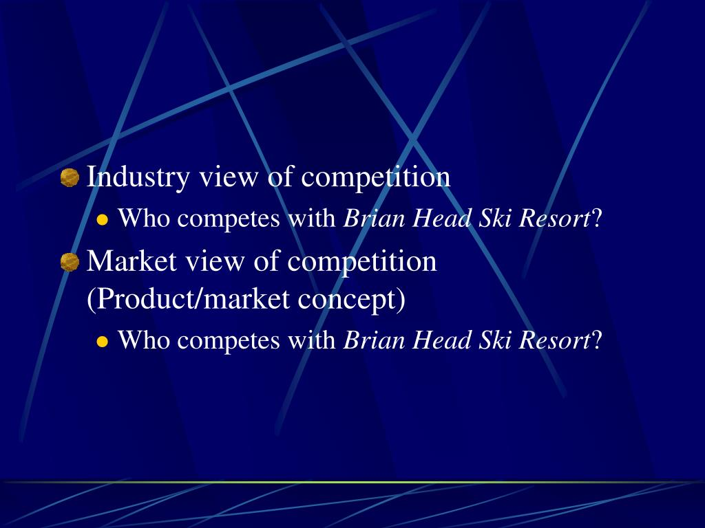 Industry view of competition