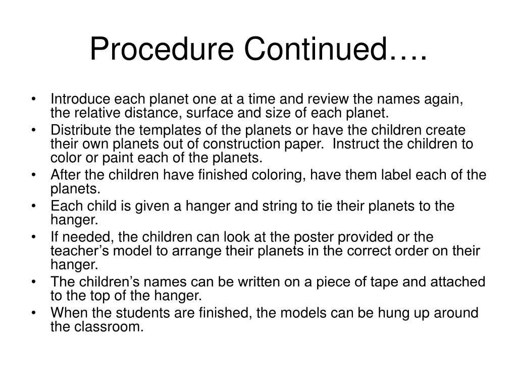 Procedure Continued….