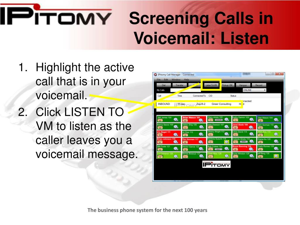 Screening Calls in Voicemail: Listen