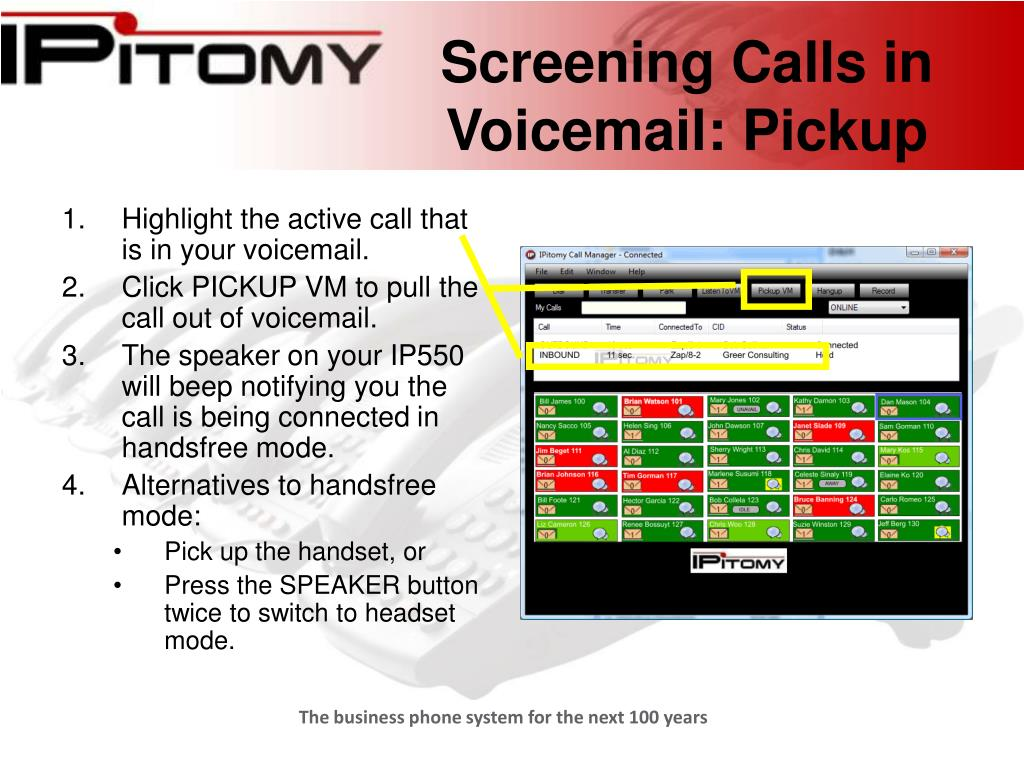 Screening Calls in Voicemail: Pickup