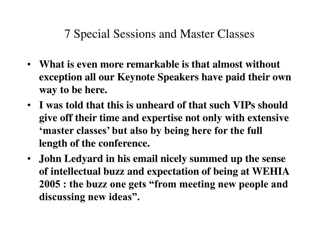 7 Special Sessions and Master Classes