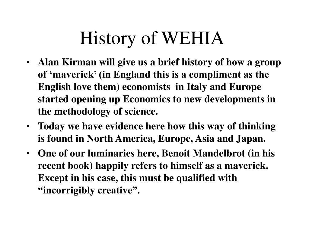 History of WEHIA