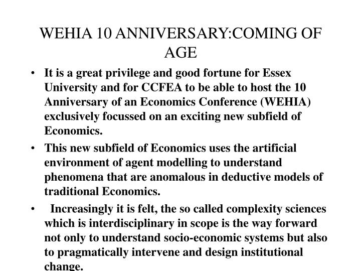 Wehia 10 anniversary coming of age