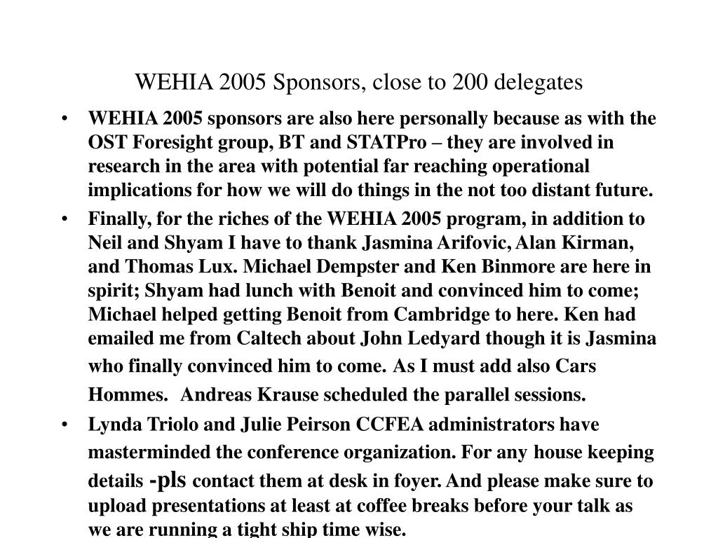 WEHIA 2005 Sponsors, close to 200 delegates
