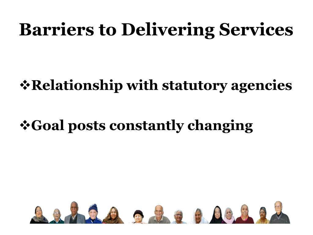 Barriers to Delivering Services