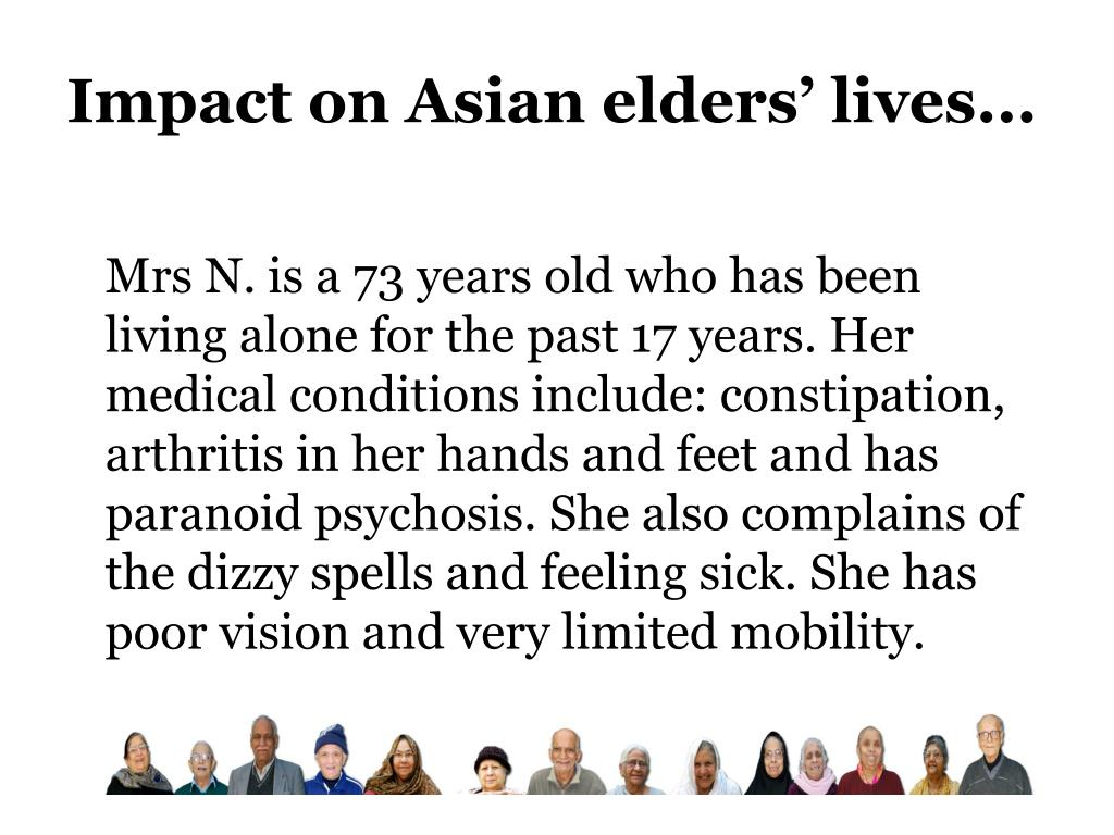Impact on Asian elders' lives...