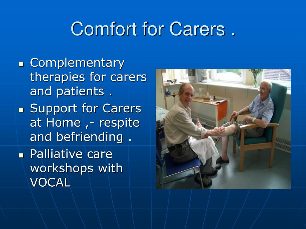 Comfort for Carers .