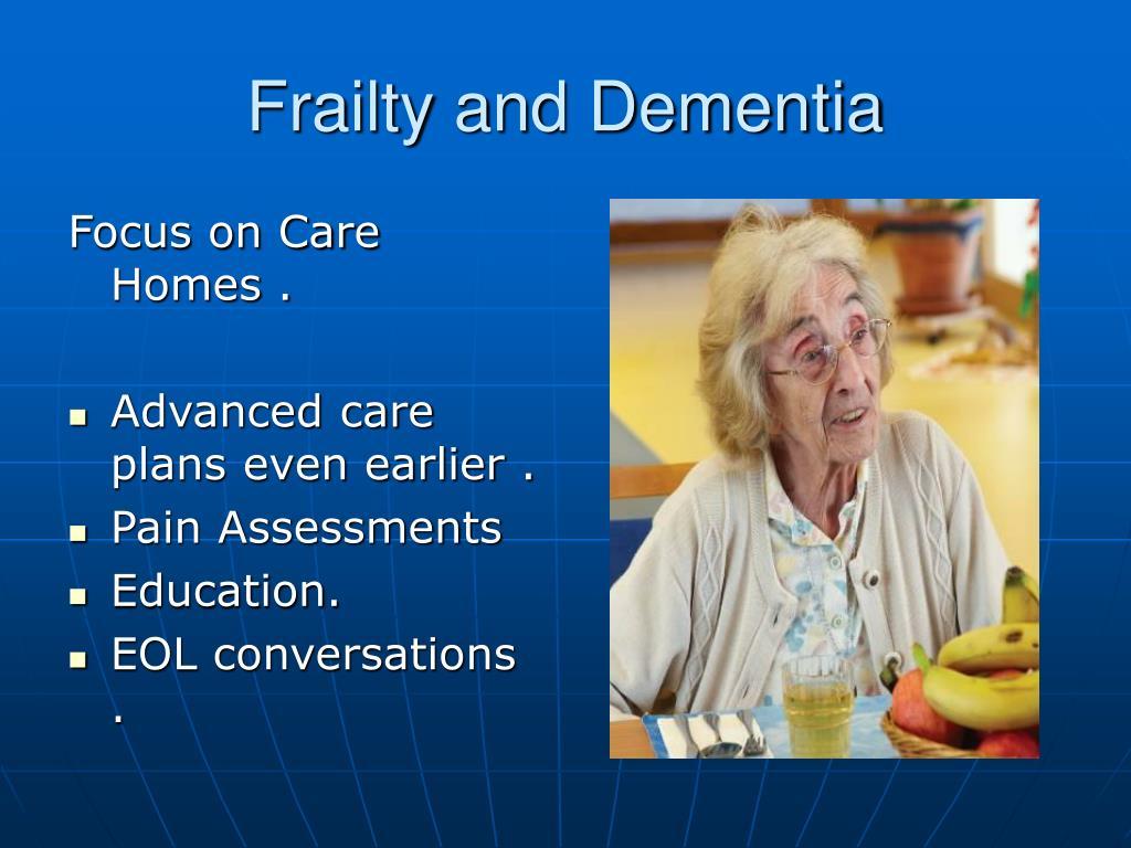 Frailty and Dementia