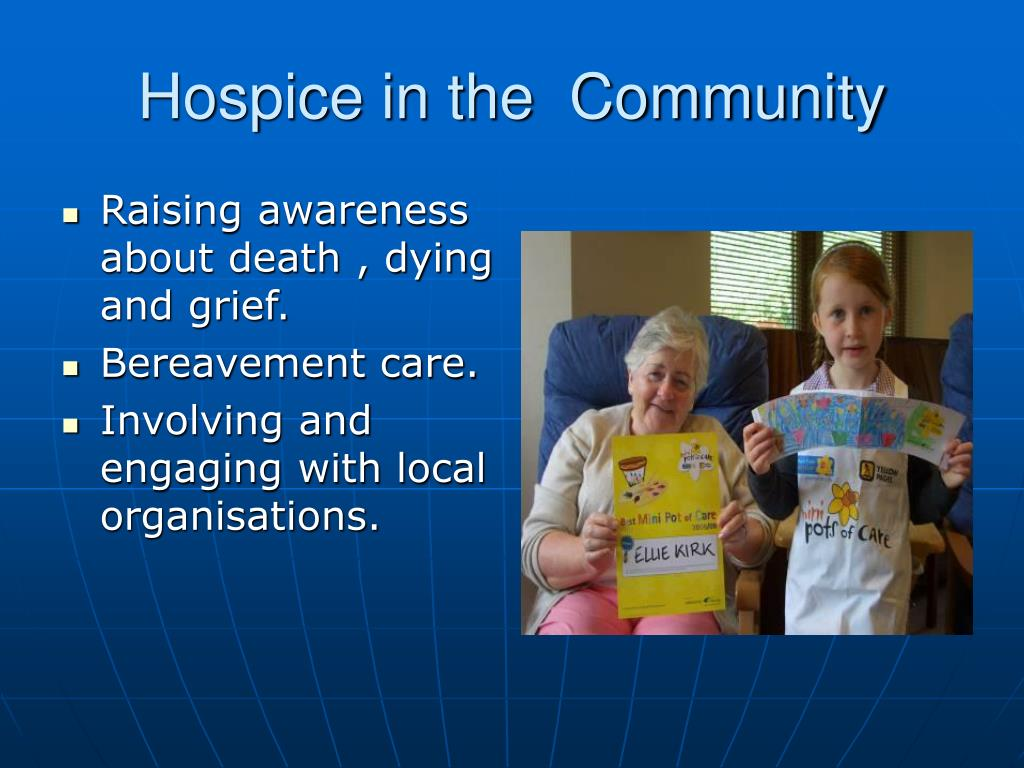 Hospice in the  Community