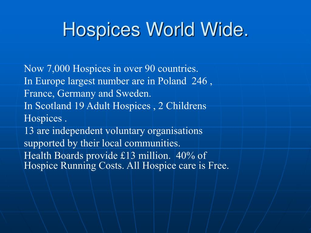 Hospices World Wide.