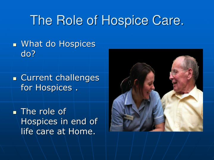 The role of hospice care