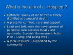 what is the aim of a hospice
