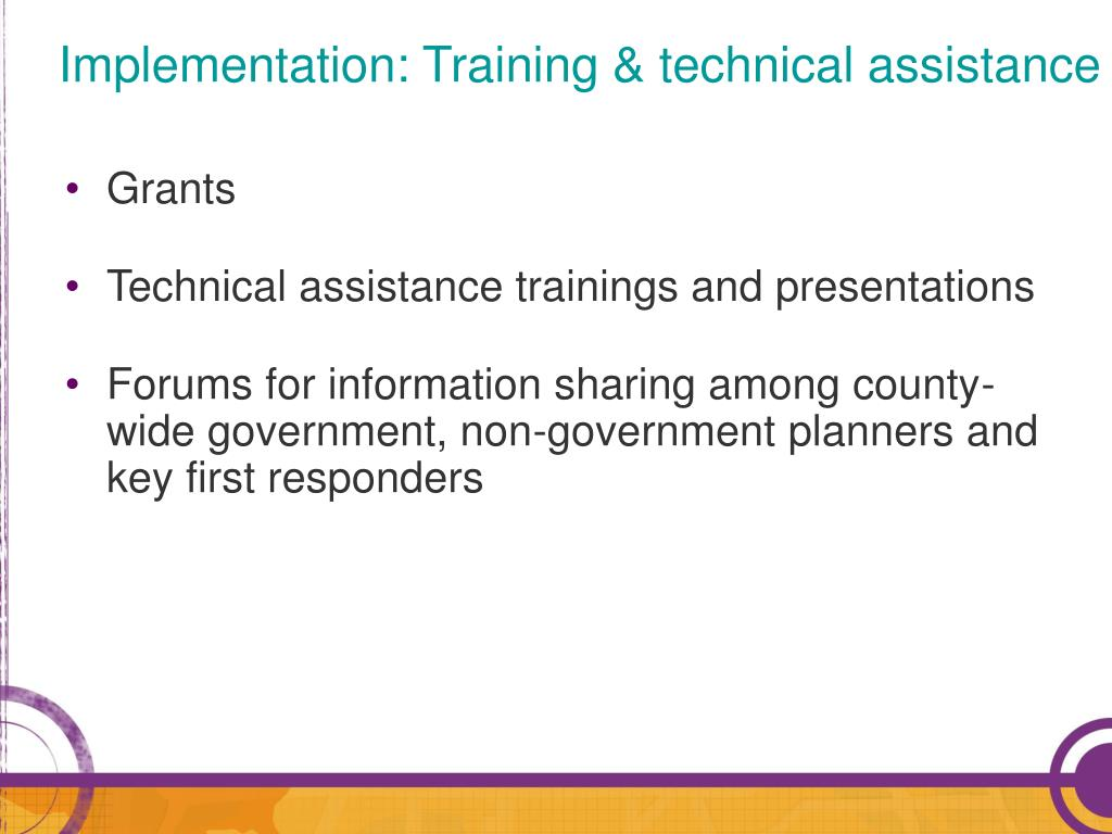 Implementation: Training & technical assistance