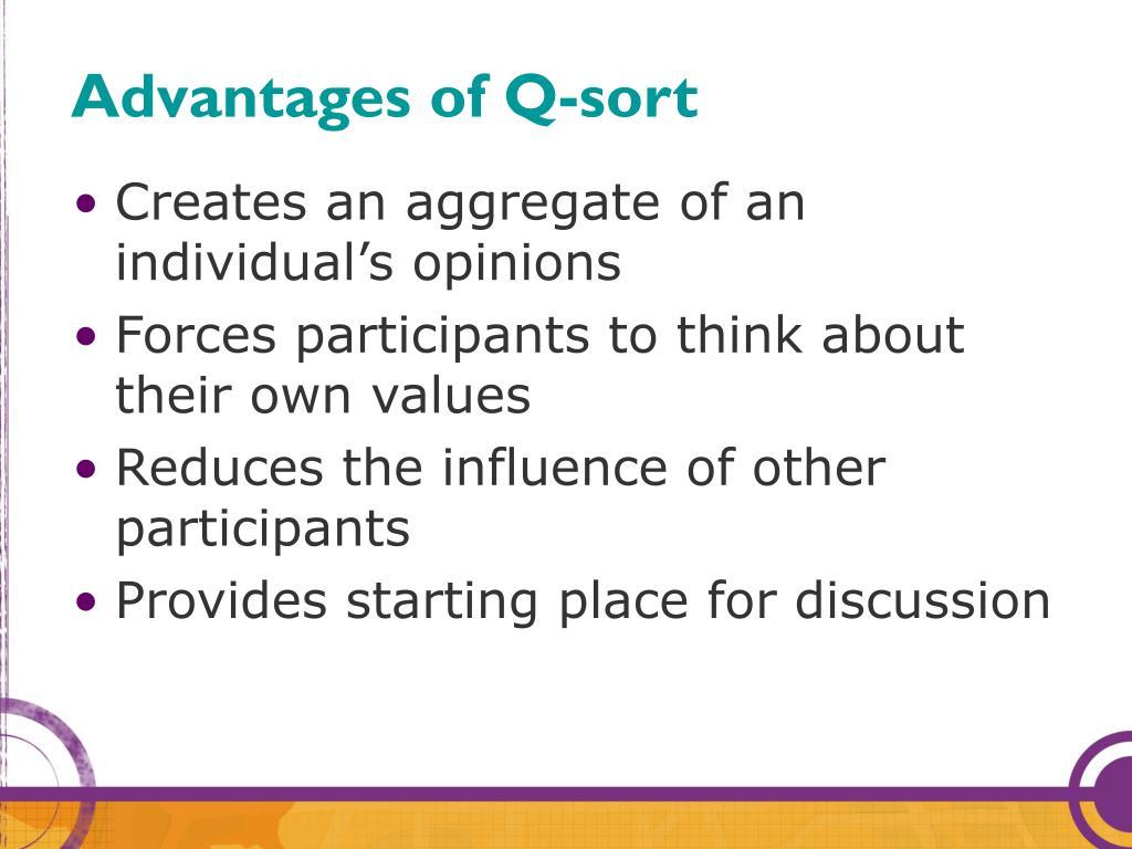 Advantages of Q-sort