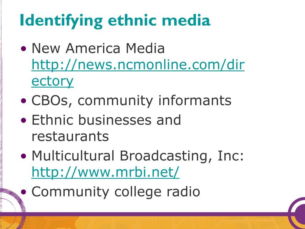 Identifying ethnic media