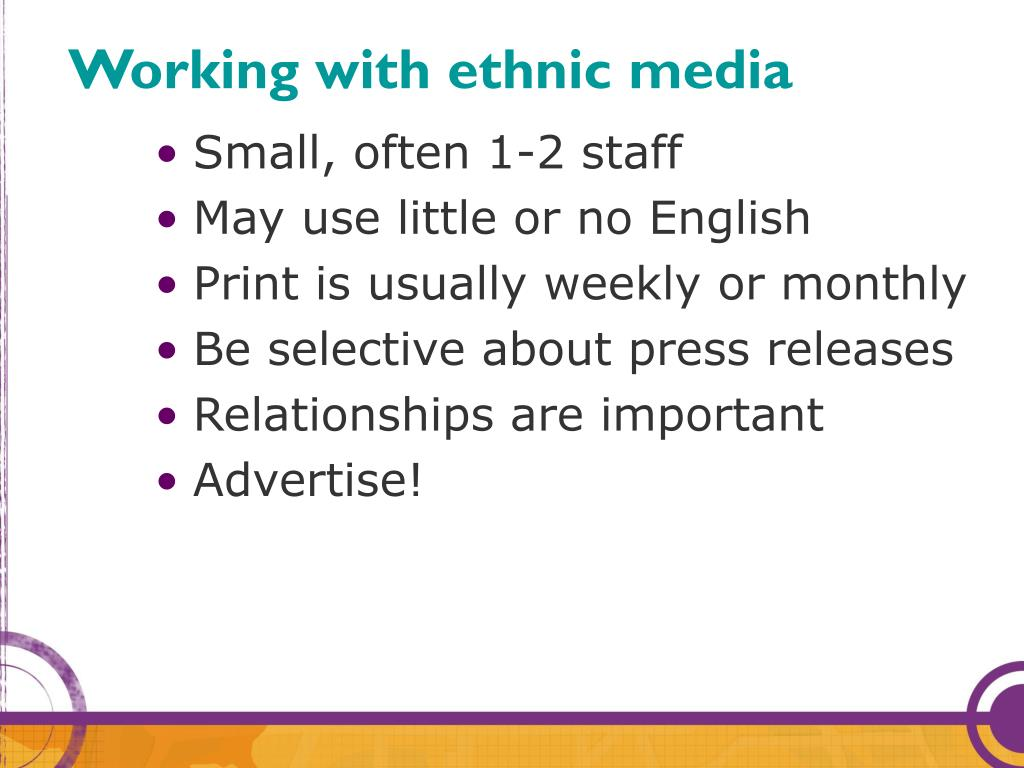 Working with ethnic media