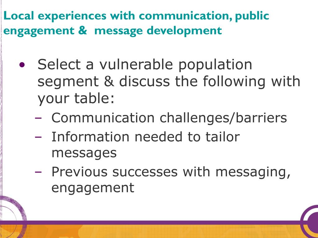 Local experiences with communication, public engagement &  message development