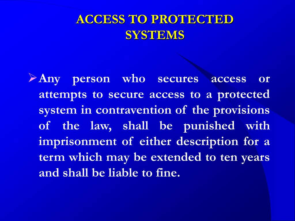 ACCESS TO PROTECTED SYSTEMS