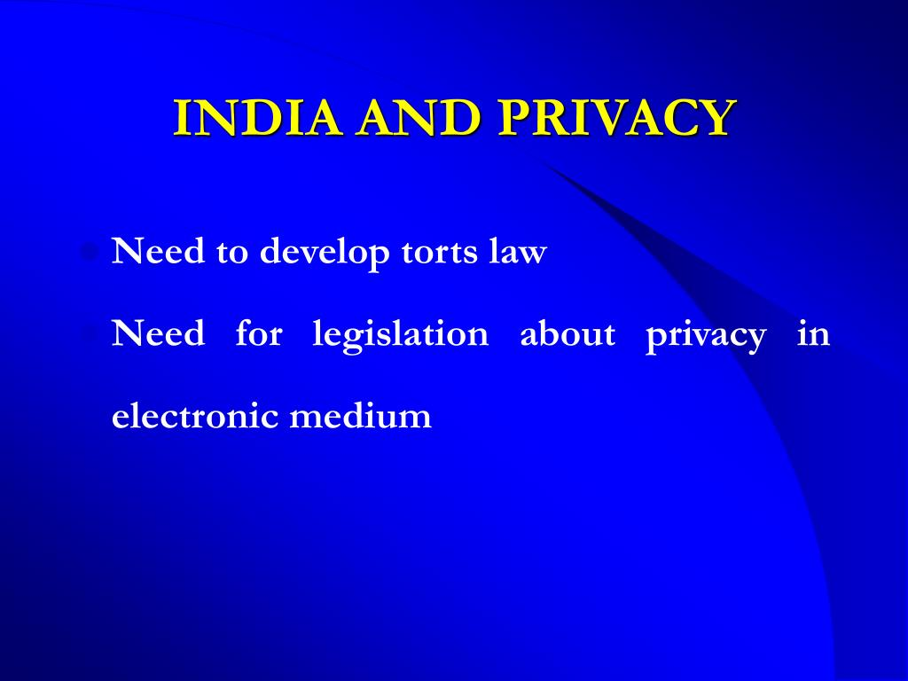 INDIA AND PRIVACY