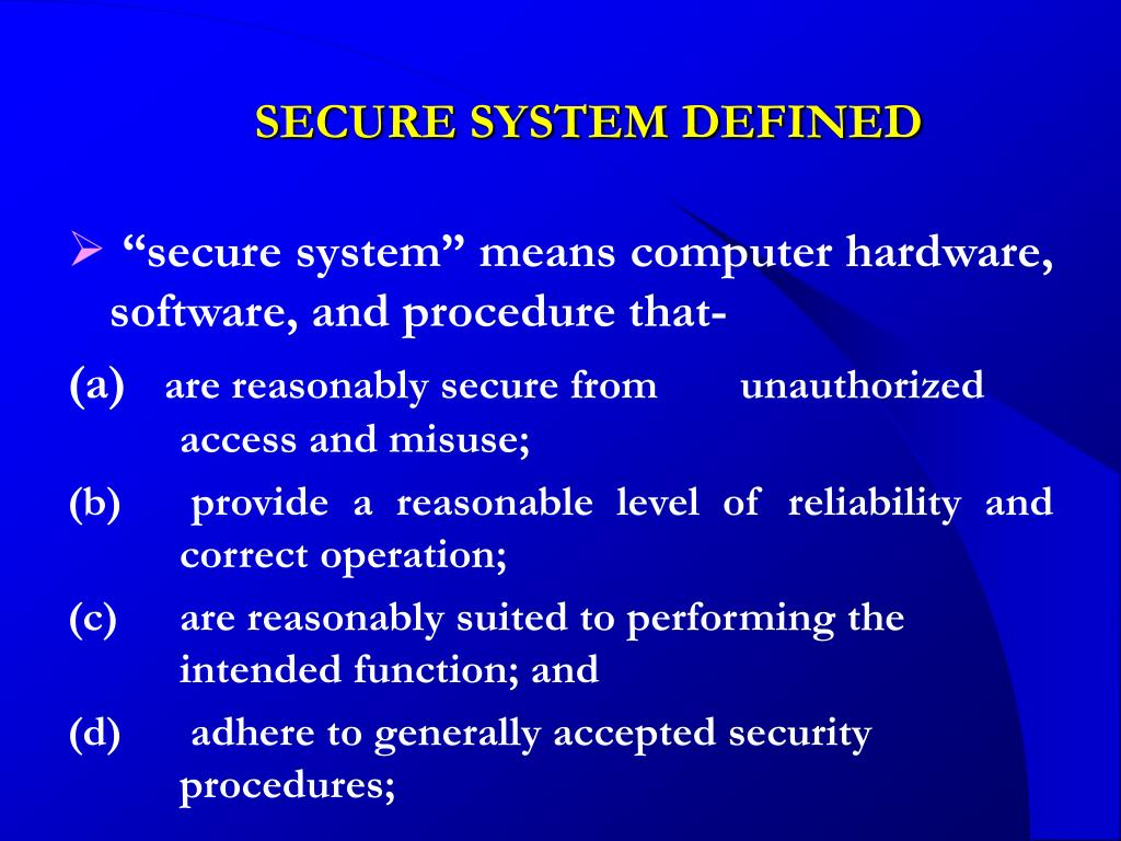 SECURE SYSTEM DEFINED