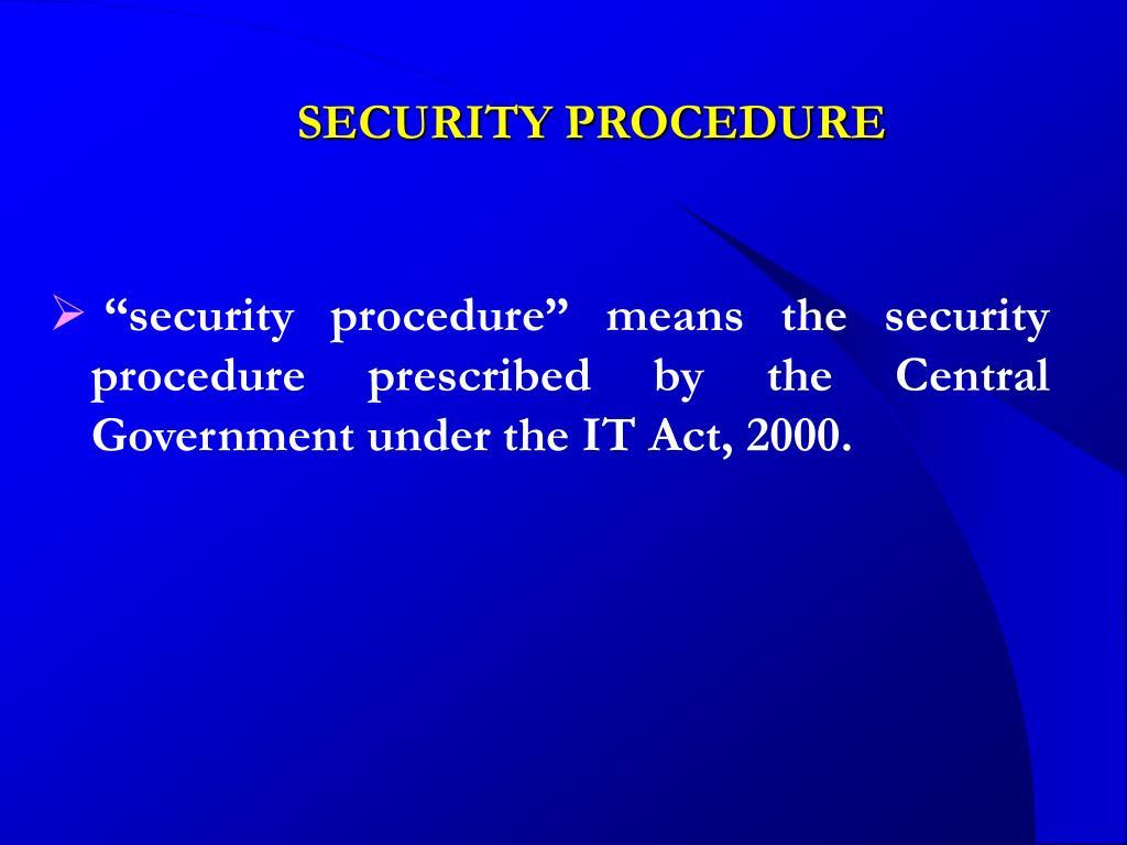 SECURITY PROCEDURE