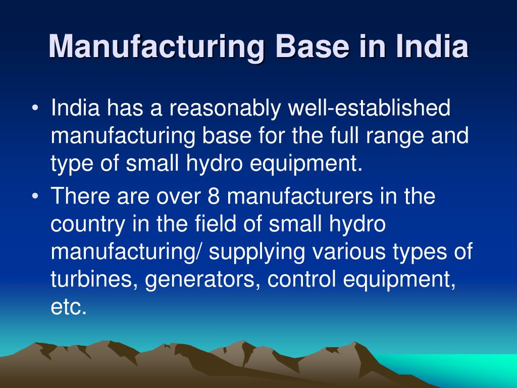 Manufacturing Base in India