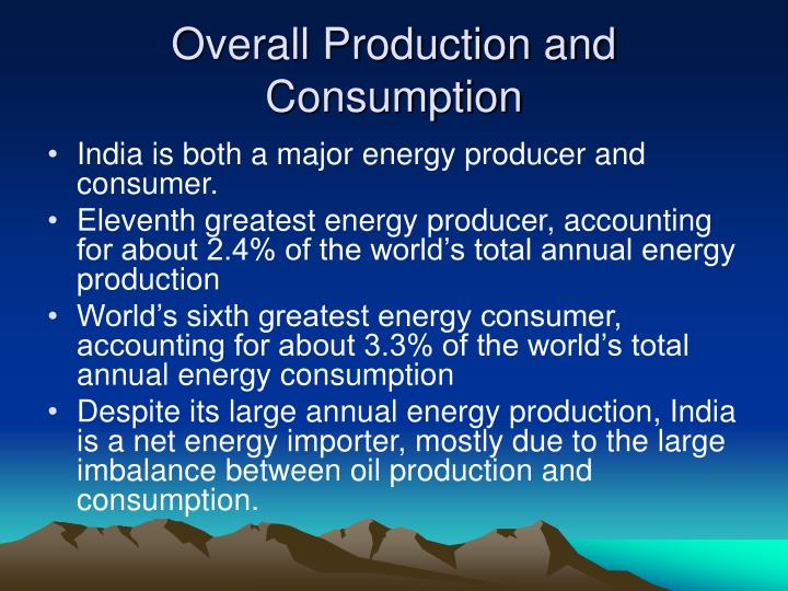 Overall production and consumption