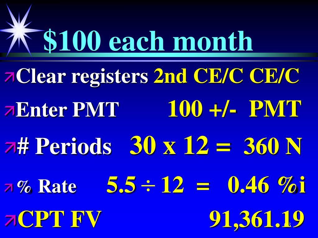 $100 each month