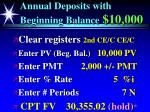 annual deposits with beginning balance 10 000