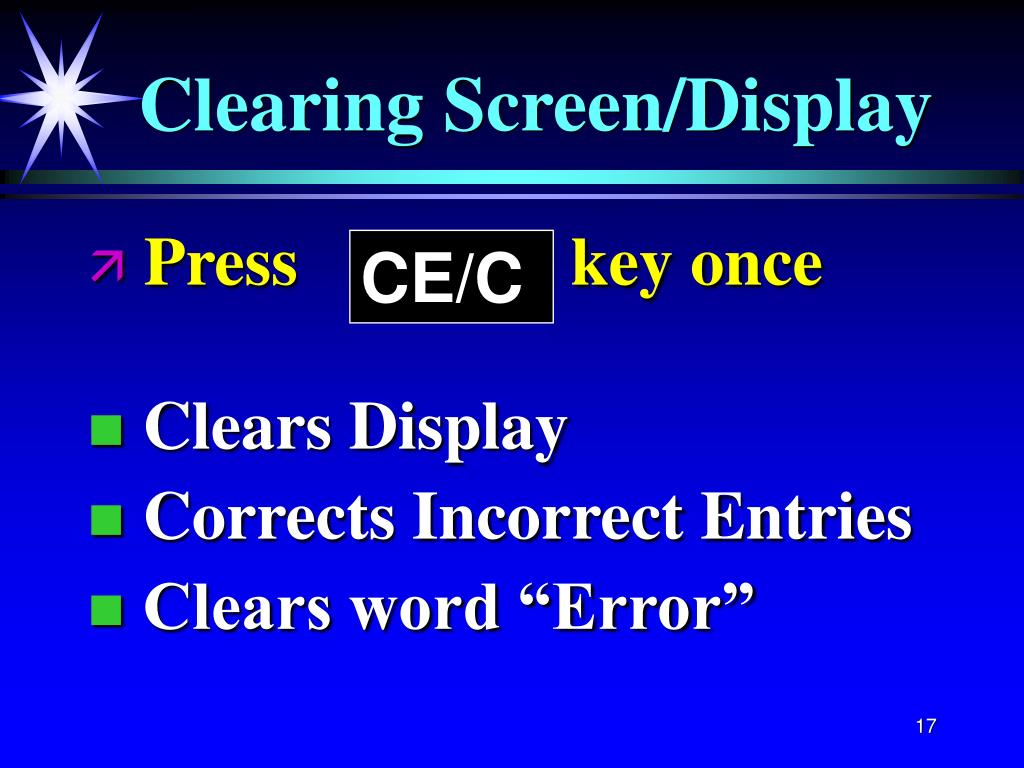 Clearing Screen/Display