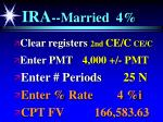ira married 4