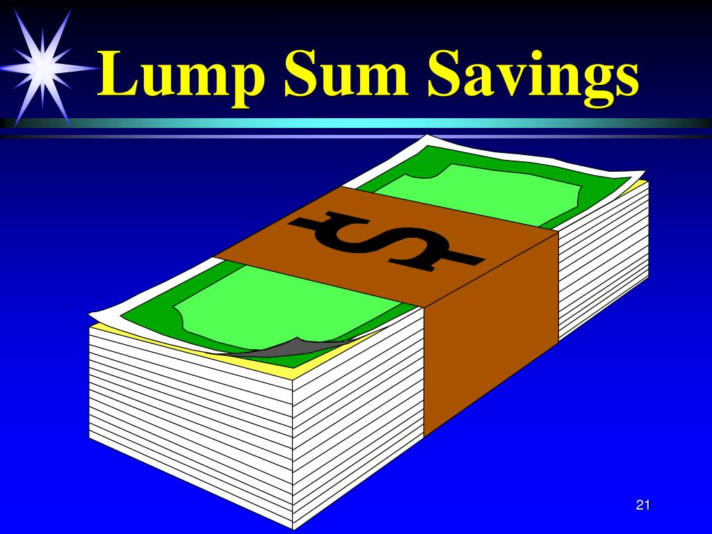 Lump Sum Savings