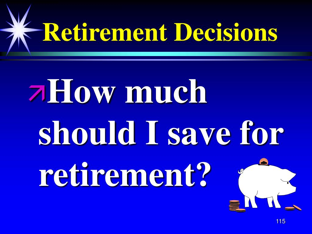 Retirement Decisions