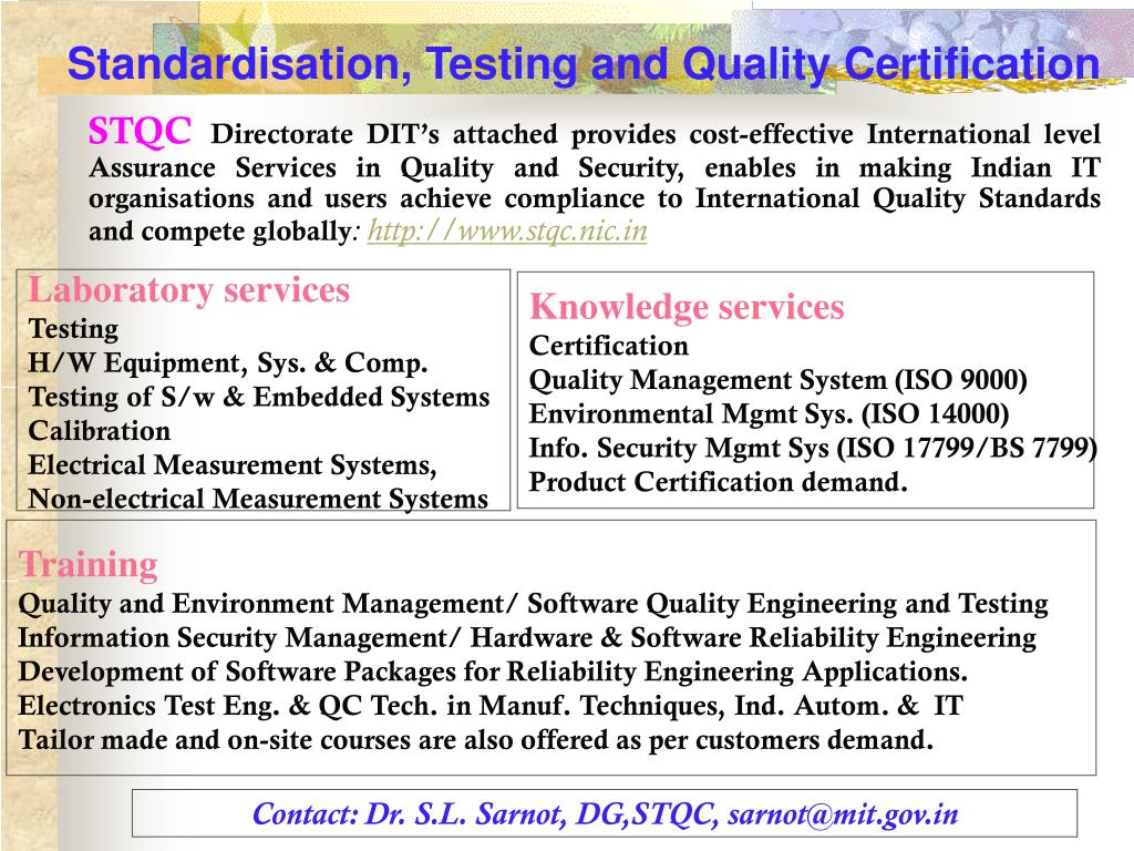 Standardisation, Testing and Quality Certification