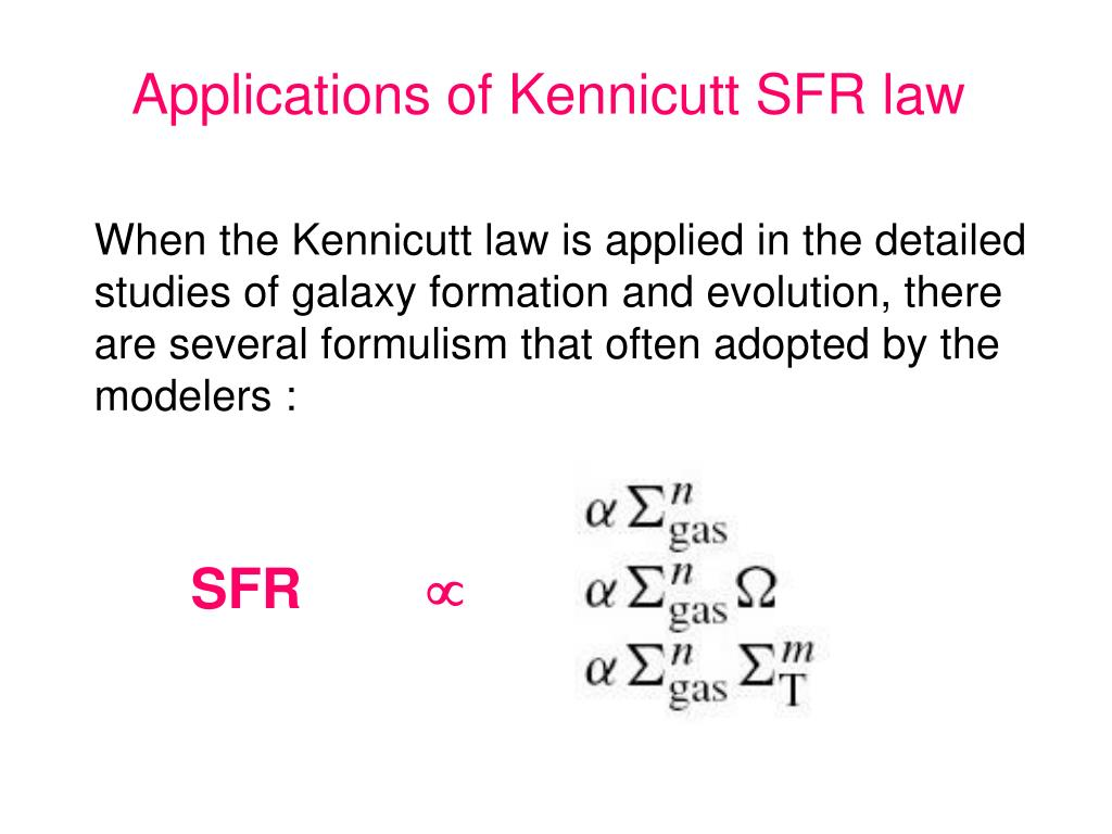 Applications of Kennicutt SFR law