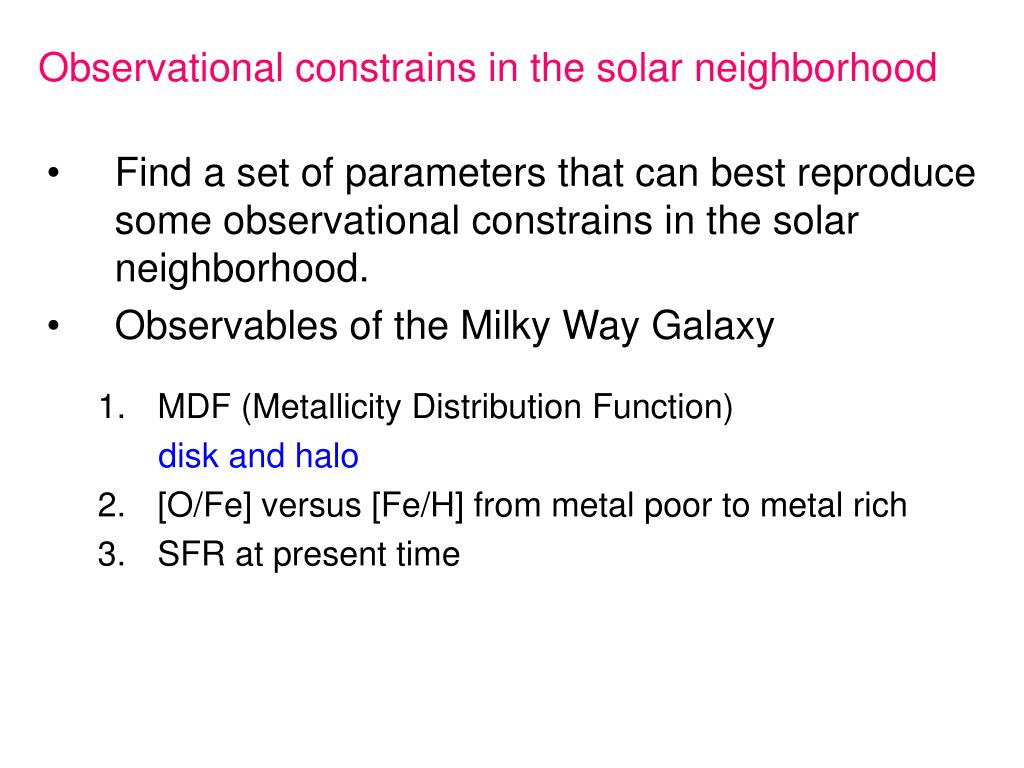 Observational constrains in the solar neighborhood